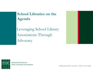 School Libraries on the Agenda