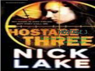 Hostage 3