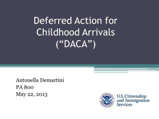 "Deferred Action for  Childhood Arrivals  (""DACA"")"