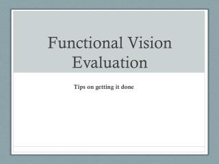 Functional Vision Evaluation