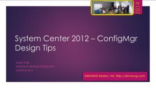 System Center 2012 – ConfigMgr Design Tips