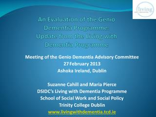 An Evaluation of the  Genio  Dementia Programme:  Update from the Living with Dementia Programme