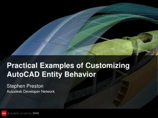 Practical Examples of Customizing AutoCAD Entity Behavior