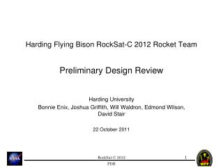 Harding Flying Bison RockSat-C 2012 Rocket Team Preliminary Design Review