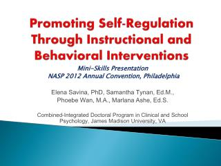 Promoting Self-Regulation Through Instructional and Behavioral Interventions