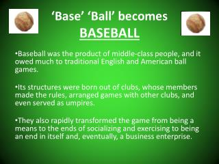 �Base� � Ball� becomes BASEBALL