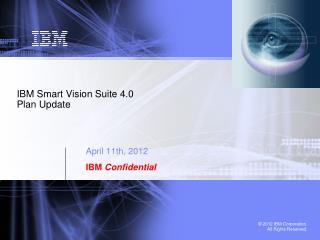 IBM  Smart Vision Suite 4.0  Plan Update