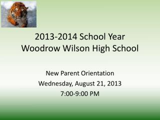 2013-2014 School Year Woodrow Wilson High School