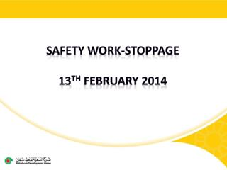 Safety work-stoppage 13 TH  February 2014