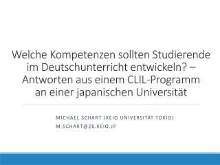 Michael Schart ( Keio  Universität Tokio) M.Schart@z8.Keio.Jp