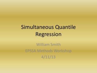 Simultaneous  Quantile  Regression