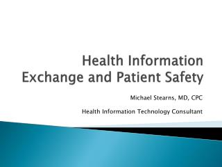 Health Information Exchange and Patient Safety