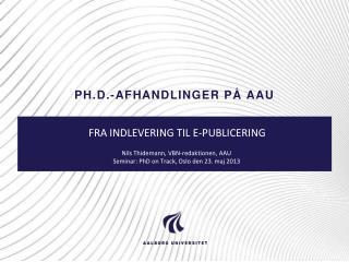 ph.d.-afhandlinger på AAU
