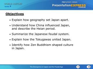 Explain how geography set Japan apart.