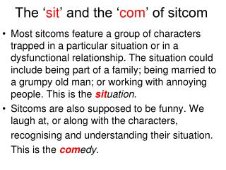 The ' sit ' and the ' com ' of sitcom