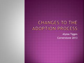 Changes to the adoption process