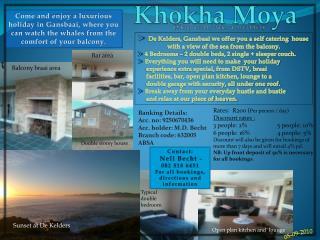 Khokha Moya