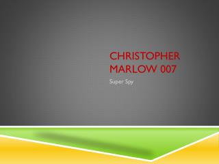 Christopher  marlow  007