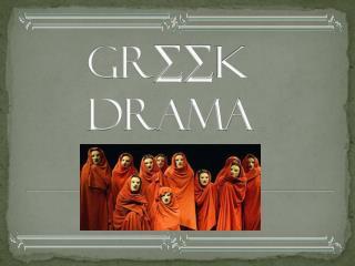 Gr ∑∑ k      Drama