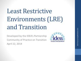 Least Restrictive Environments (LRE) and Transition