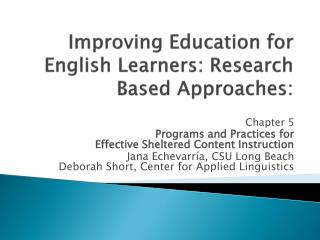 Improving Education for English Learners: Research Based Approaches: