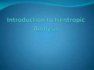 Introduction to Isentropic Analysis