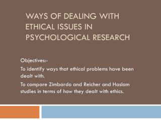 Ways of Dealing with Ethical Issues in Psychological research