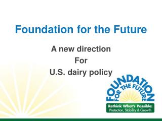 Foundation for the Future