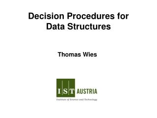Decision Procedures for Data Structures