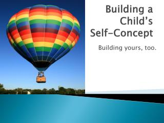 Building a Child's  Self-Concept