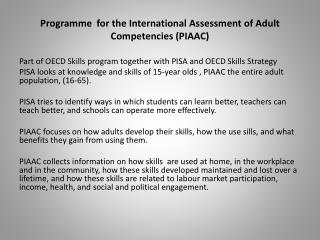 Programme   for the International  Assessment  of Adult  Competencies (PIAAC)