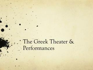 The Greek Theater & Performances