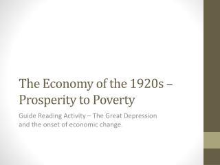 The Economy of the 1920s – Prosperity to Poverty