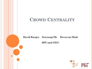 Crowd Centrality