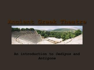 An introduction to  Oedipus  and  Antigone