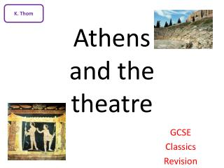 Athens  and the  theatre