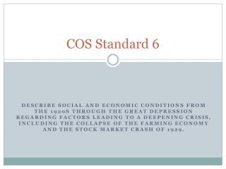 COS Standard 6