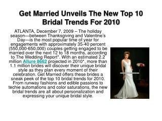Get Married Unveils The New Top 10 Bridal Trends For 2010