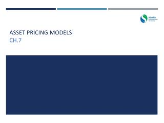 Asset Pricing Models Ch.7