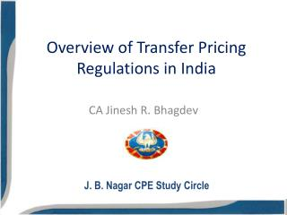 Overview of Transfer Pricing Regulations in India