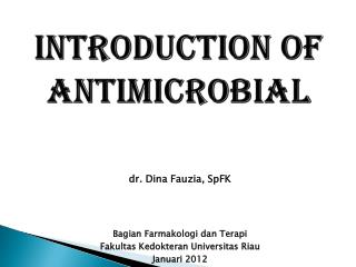 Introduction of antimicrobial