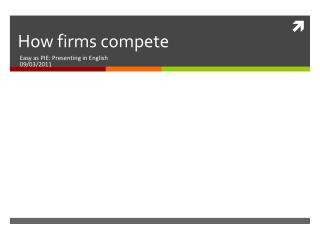 How firms compete