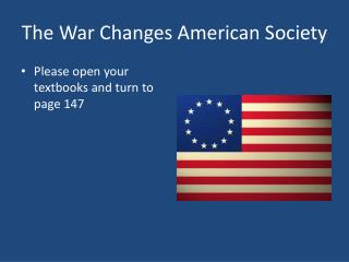 The War Changes American Society