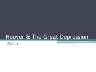 Hoover & The Great Depression