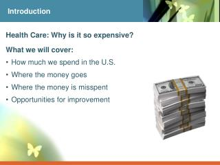Health Care: Why is it so expensive?