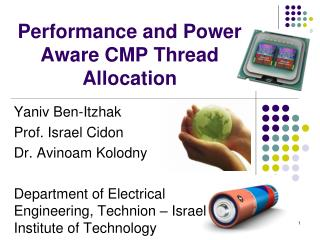 Performance and Power Aware CMP Thread Allocation
