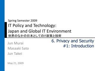Jun  Murai Masaaki Sato Jun Takei May 21, 2009