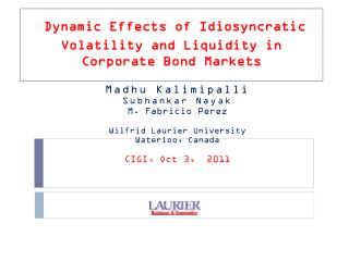 Dynamic Effects of Idiosyncratic Volatility and Liquidity in Corporate Bond Markets