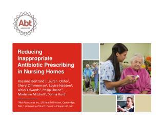 Reducing Inappropriate Antibiotic Prescribing in Nursing Homes