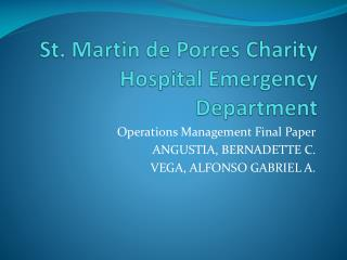 St. Martin de  Porres  Charity Hospital Emergency Department